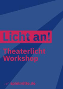 Licht an!   Workshop
